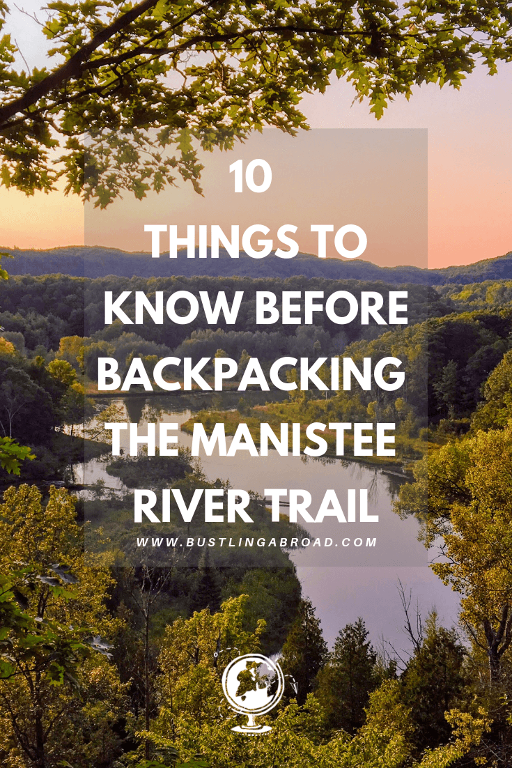 10 Things To know Before Backpacking The Manistee River Trail
