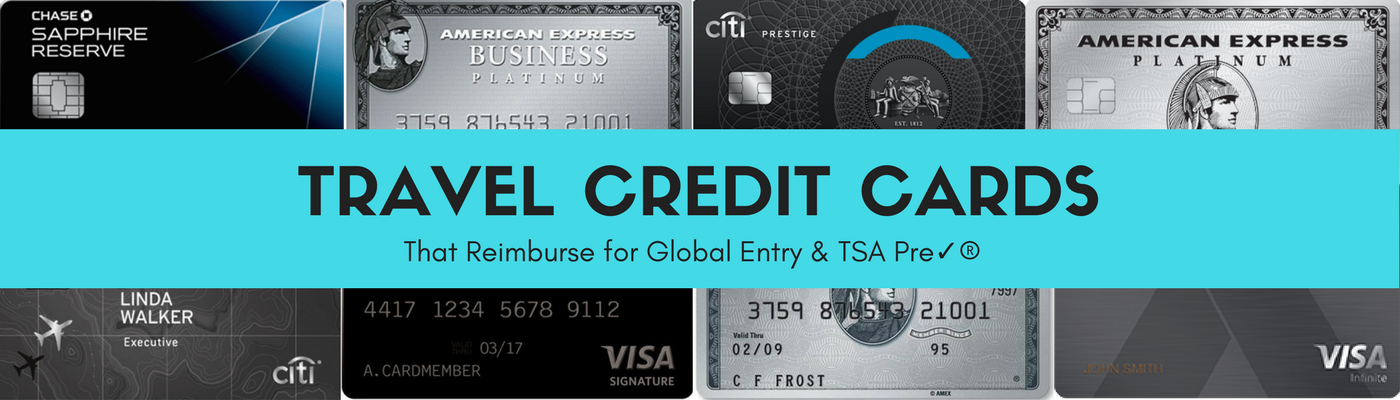 Global Entry and TSA Pre✓® Travel Credit Cards