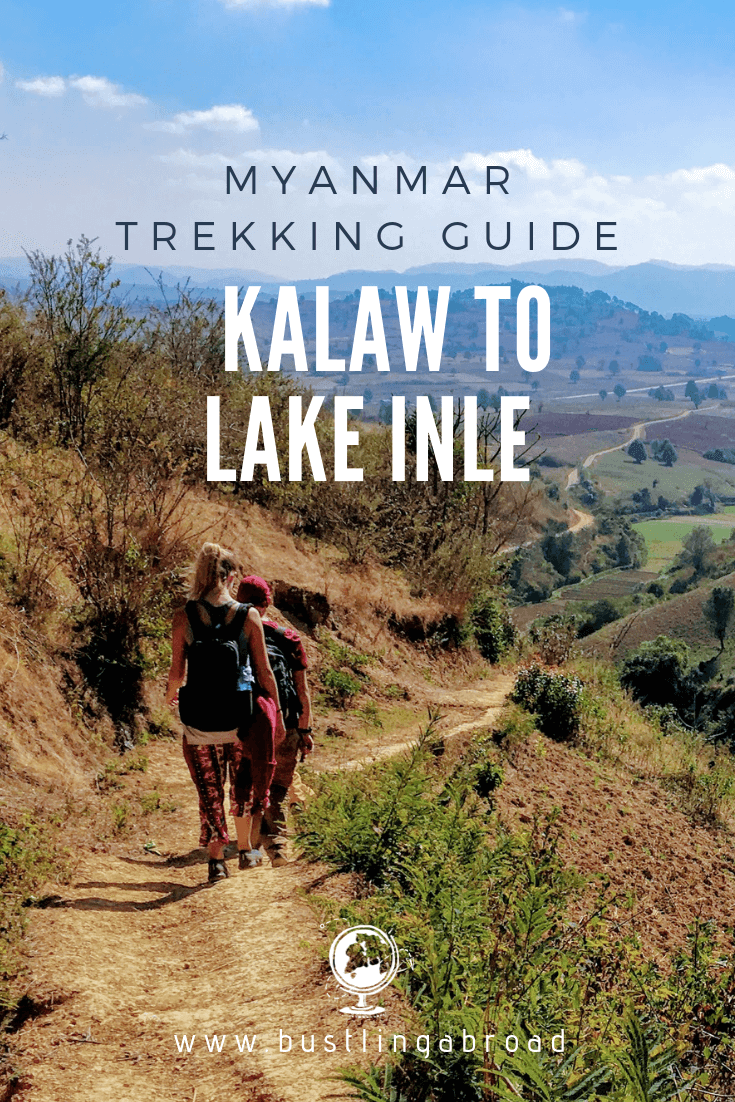Myanmar Trekking Guide Kalaw to Lake Inle